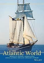 The Atlantic World: A History, 1400 - 1888