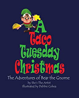 A Taco Tuesday Christmas: The Adventures of Gnome the Bear (English Edition)