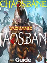 Warhammer Chaosbane Guide Collection - Helpful Tips and Tricks - How to Play - How to win - And More !