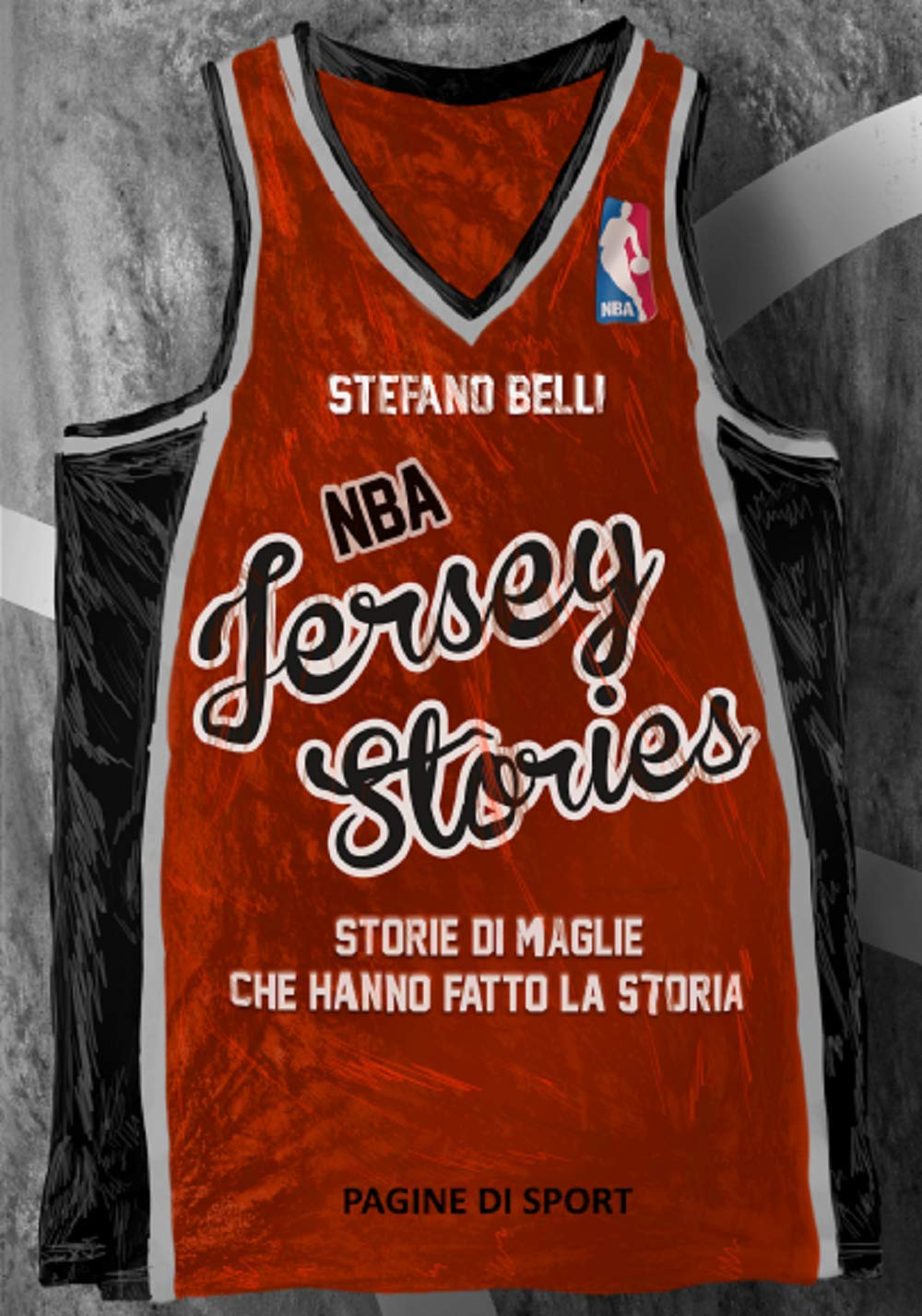 Download NBA Jersey Stories. Storie Di Maglie Che Hanno Fatto La Storia 