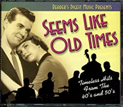 Reader's Digest Seems Like Old Times Timeless Hits From the 40's and 50's