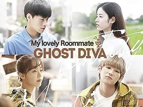 My lovely roommate, Ghost Diva