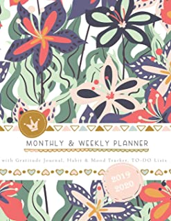 Monthly & Weekly Planner 2019 - 2020 with Gratitude Journal, Habit & Mood Tracker, TO-DO Lists: Pretty Lush Botanical Cover – Personal and Business Organizer in One to Achieve Work-Life Balance Life