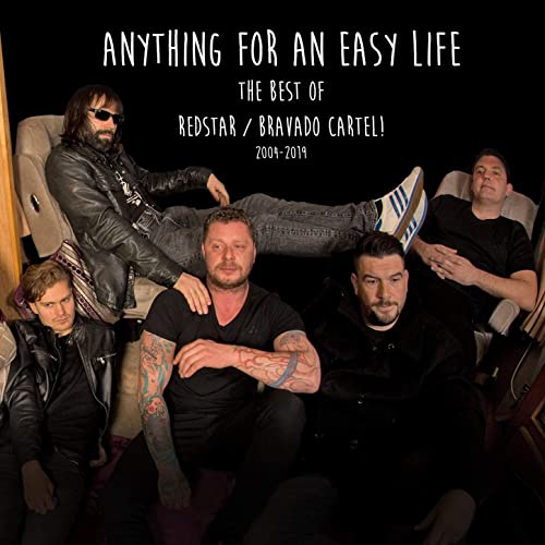 Anything for an Easy Life: The Best of Redstar/Bravado ...