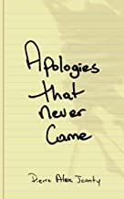 Apologies That Never Came