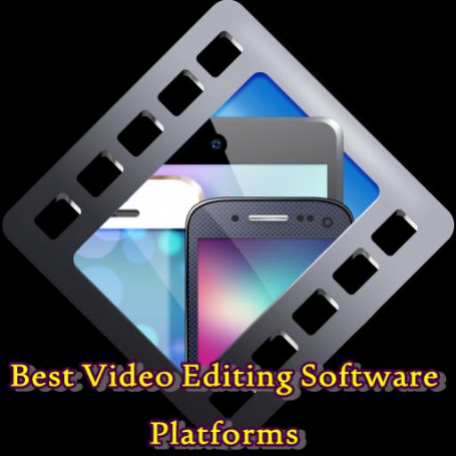 Best Video Editing Software Platforms