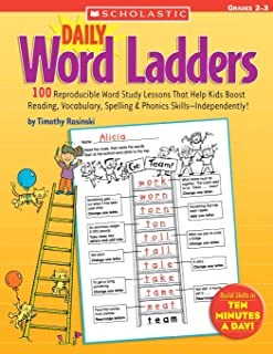 Daily Word Ladders: Grades 2 3: 100 Reproducible Word Study Lessons That Help Kids Boost Reading, Vocabulary, Spelling & Phonics Skills Independently!