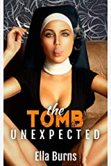 The Tomb: Unexpected (A Dark Prison Romance) Kindle Edition