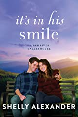It's In His Smile (A Red River Valley Novel Book 3) Kindle Edition