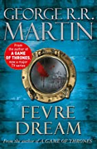 Fevre Dream: George R.R. Martin