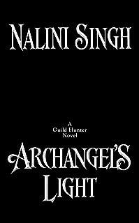 Archangel's Light (A Guild Hunter Novel)