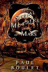 The Serial Murders of Mars Paperback