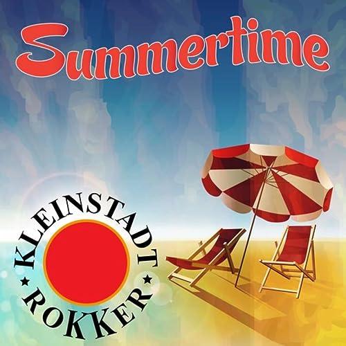Amazon.com: Summertime: Kleinstadt Rokker: MP3 Downloads