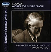 Kodaly, Z.: Choral Music