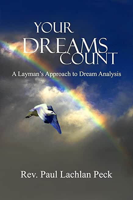 Your Dreams Count: A Layman's Approach to Dream Analysis (English Edition)
