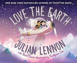 Love the Earth (3) (Julian Lennon's Children's Adventures) PDF