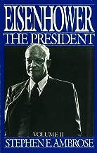 Eisenhower Volume II: The President