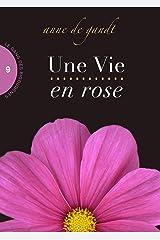 Une Vie en rose (Saison 9) Format Kindle