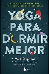 YOGA PARA DORMIR MEJOR: Cuando la sabiduría antigua y la ciencia moderna se encuentran (Spanish Edition) Kindle Edition