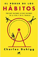 El poder de los hábitos: Por qué hacemos lo que hacemos en la vida y en el trabajo (Spanish Edition) eBook Kindle