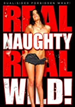 Real Naughty Real Wild