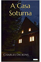 A CASA SOTURNA - Dickens eBook Kindle