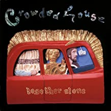 Best together alone crowded house Reviews