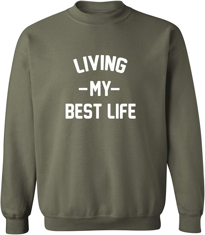 Living My Best Life Crewneck Sweatshirt