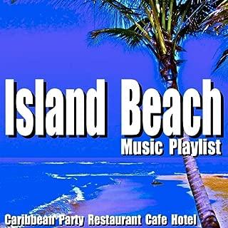 Best island music playlist Reviews