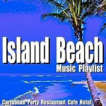 Island Beach Music Playlist: Caribbean Party Restaurant Cafe Hotel