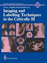 Imaging and Labelling Techniques in the Critically Ill (Current Concepts in Critical Care)