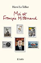 Moi et François Mitterrand (Essais et documents)