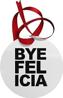 bye felicia ornament
