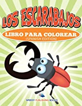Los Escarabajos Libro Para Colorear (Spanish Edition)