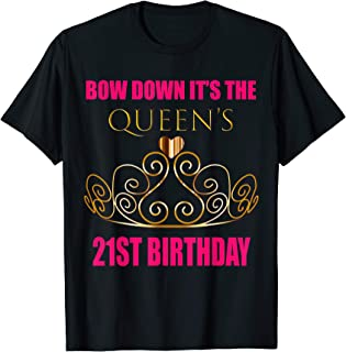 21st Birthday Shirt For Her: Bow Down Queen Party Outfit