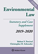 Environmental Law: 2019-2020 Statutory and Case Supplement (Supplements)