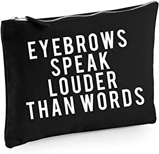 Eyebrows Speak Louder Than Words Make-Up Bag/Accessories Case
