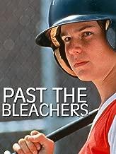 Past the Bleachers