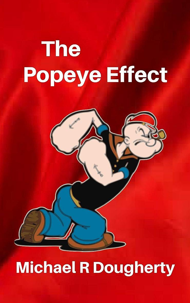 The Popeye Effect: A Funny Alaska Short Story (English Edition)