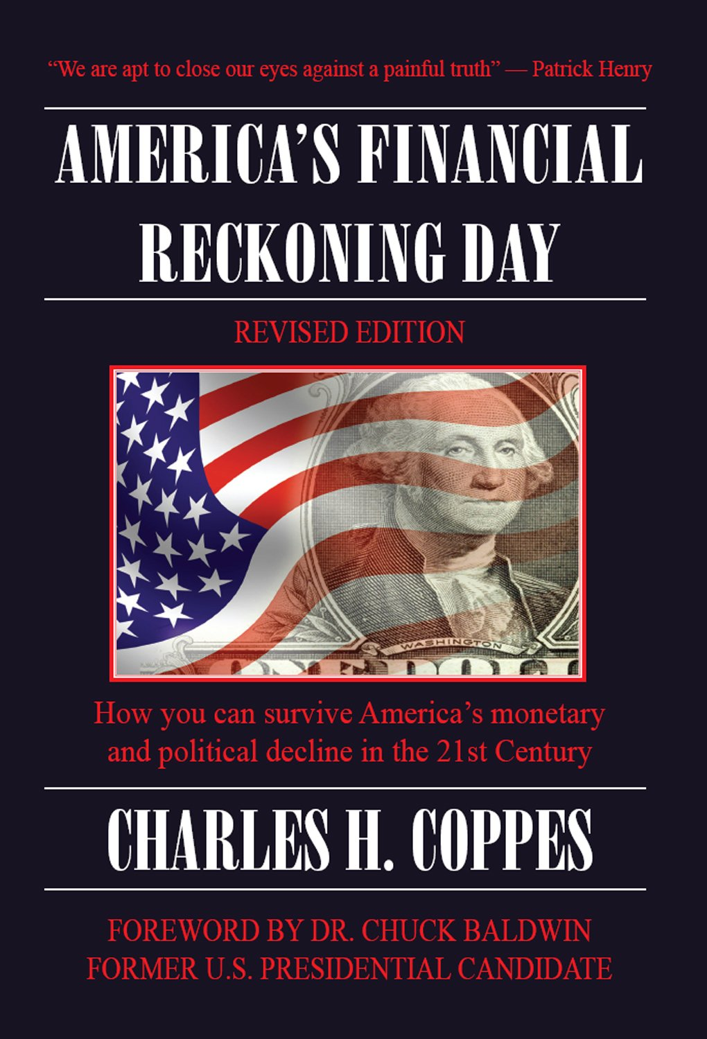 America's Financial Reckoning Day: How you can survive America's monetary and political decline in the 21st Century