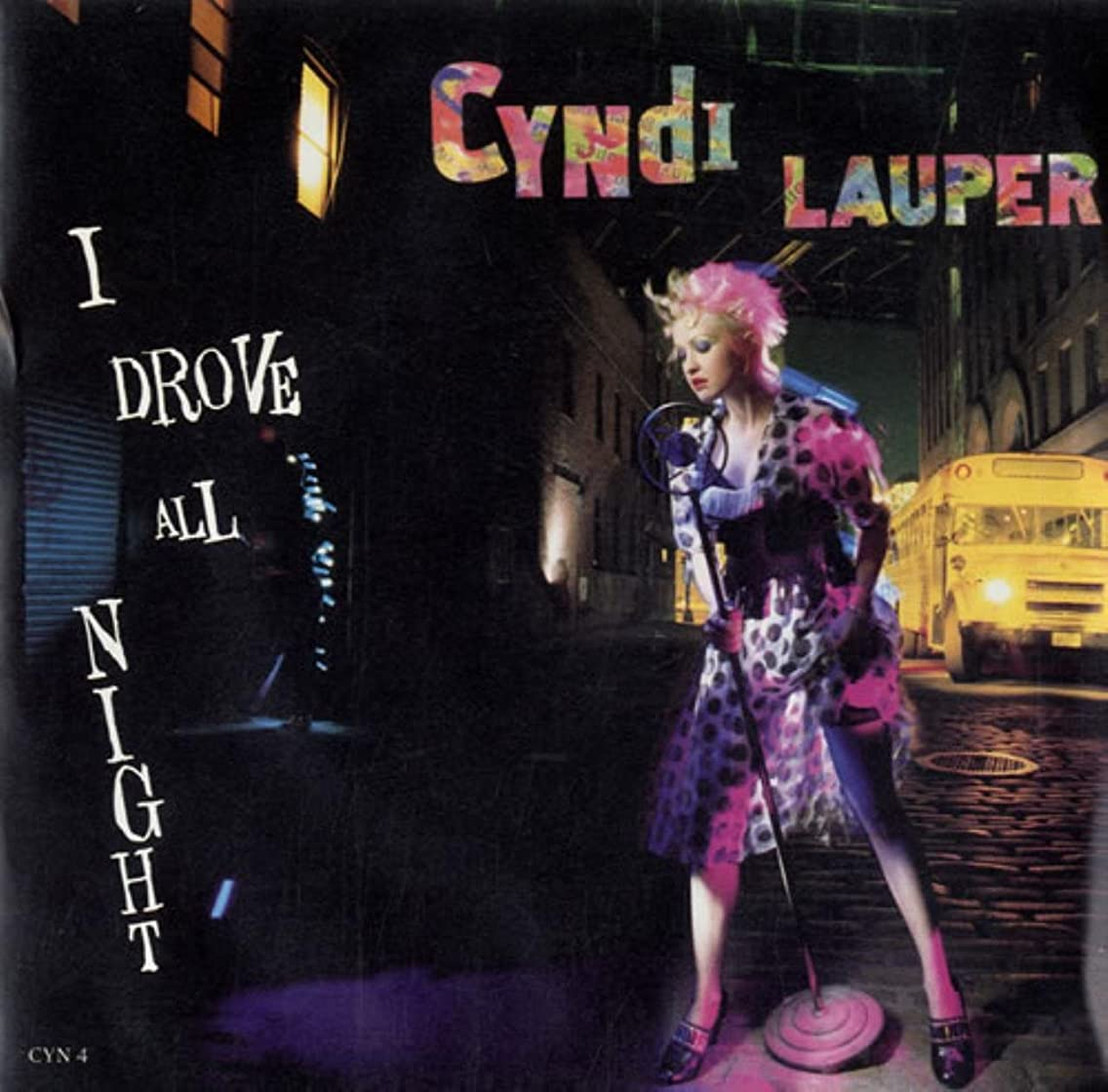 I Drove All Night - Cyndi Lauper 45
