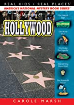 The Mystery at Hollywood (Real Kids! Real Places! Book 41)