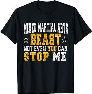 MMA Fighting Beast Funny Fan Coach Shirt Gift Idea T-Shirt