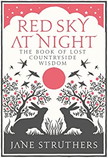 Red Sky at Night: The Book of Lost Country Wisdom (English Edition)