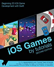 iOS Games by Tutorials: Second Edition: Beginning 2D iOS Game Development with Swift