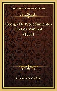 Codigo De Procedimientos En Lo Criminal (1889)