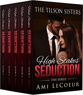 High Stakes Seduction - Books 1-5 Bundle - Angela: The Complete Mini-Series (The Tilson Sisters Mini-Series Bundles Book 1)