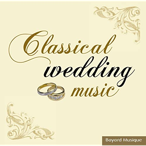 Classical Wedding Music by Various Artists on Amazon Music - Amazon com