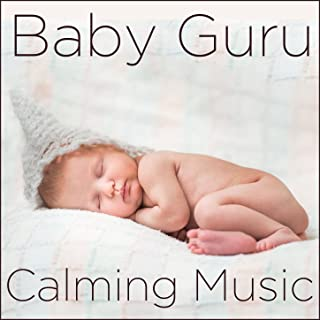 Baby Guru: Calming Music from Around the World for Baby Meditation and Sleep