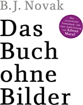 Das Buch ohne Bilder: Das verrückteste Vorlesebuch – mit einer Audio-Lesung von Adnan Maral (German Edition)
